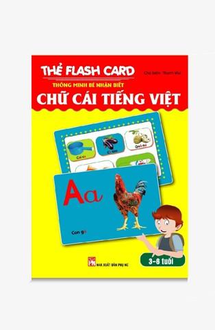 Thẻ Flash Card Thông Minh - Bé Nhận Biết Thế Giới Chữ Cái Tiếng Việt